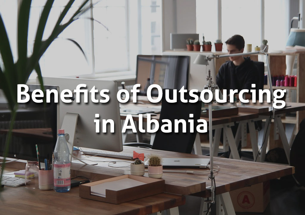 outsource in Albania